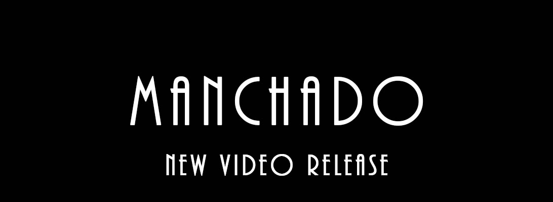 Manchado – New VideoRelease